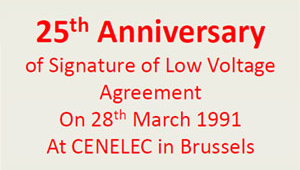 25th Anniversary of Signature of Low Voltage Agreement